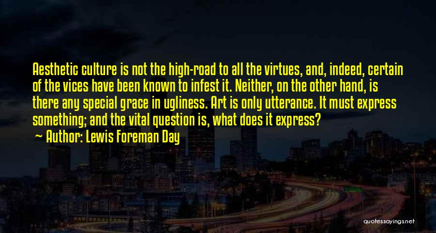 High Road Quotes By Lewis Foreman Day
