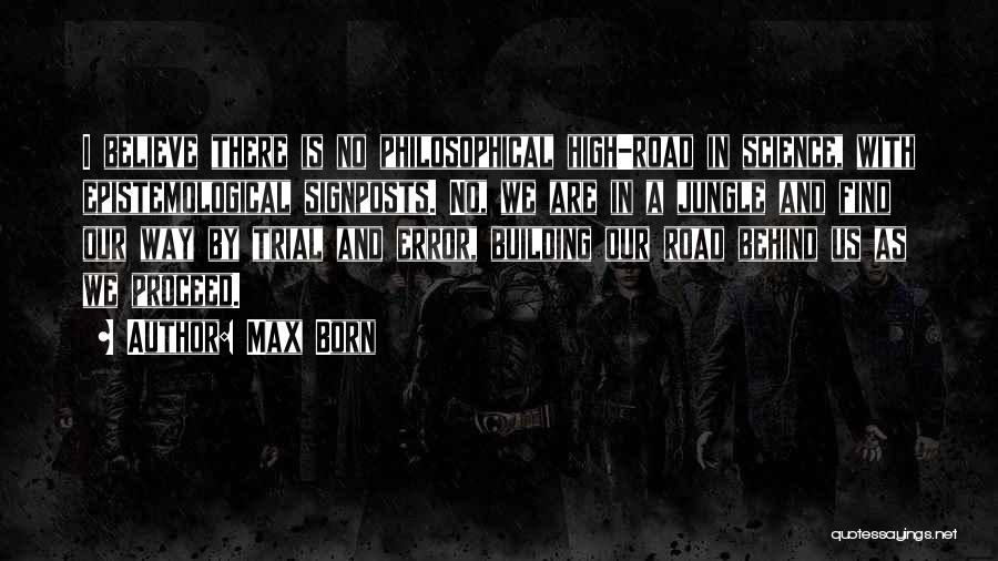High Road Quotes By Max Born