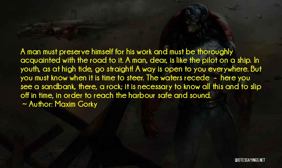 High Road Quotes By Maxim Gorky
