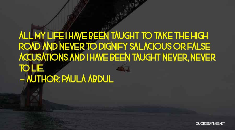 High Road Quotes By Paula Abdul