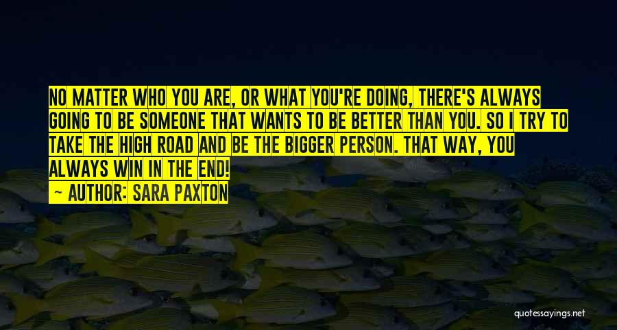 High Road Quotes By Sara Paxton