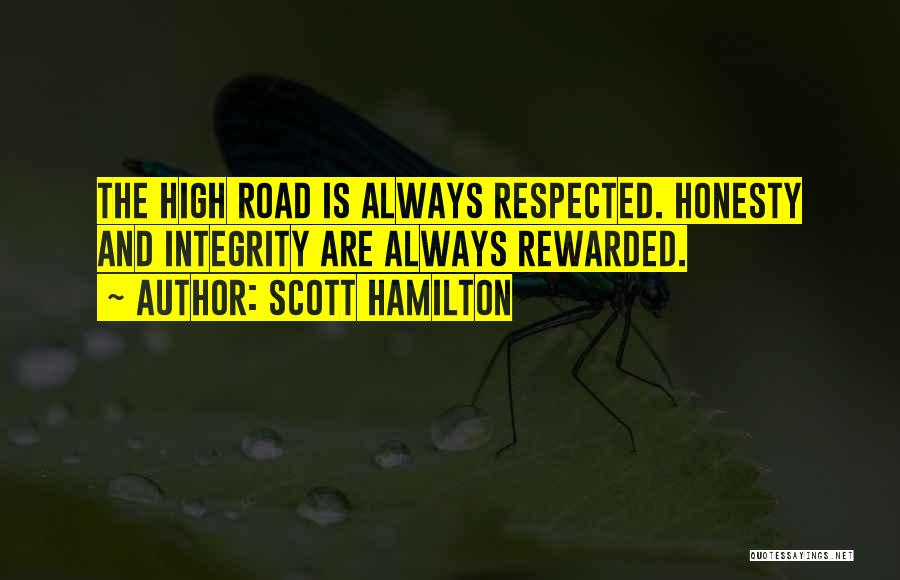 High Road Quotes By Scott Hamilton