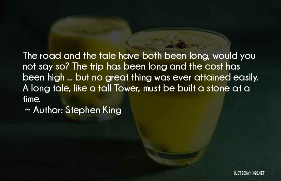 High Road Quotes By Stephen King