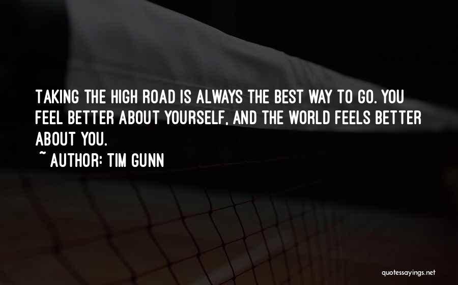 High Road Quotes By Tim Gunn