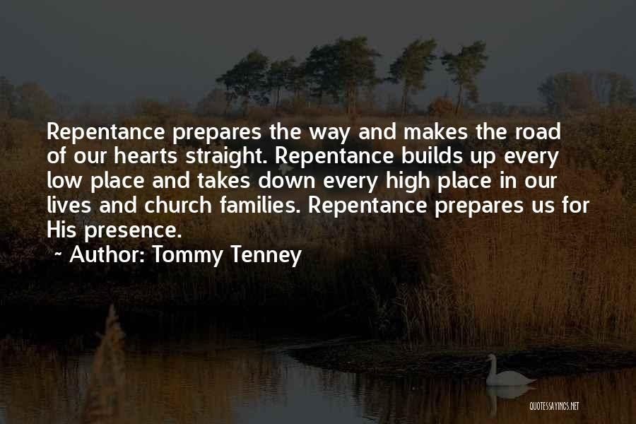 High Road Quotes By Tommy Tenney