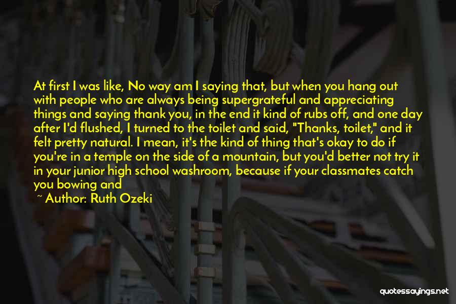 High School Classmates Quotes By Ruth Ozeki