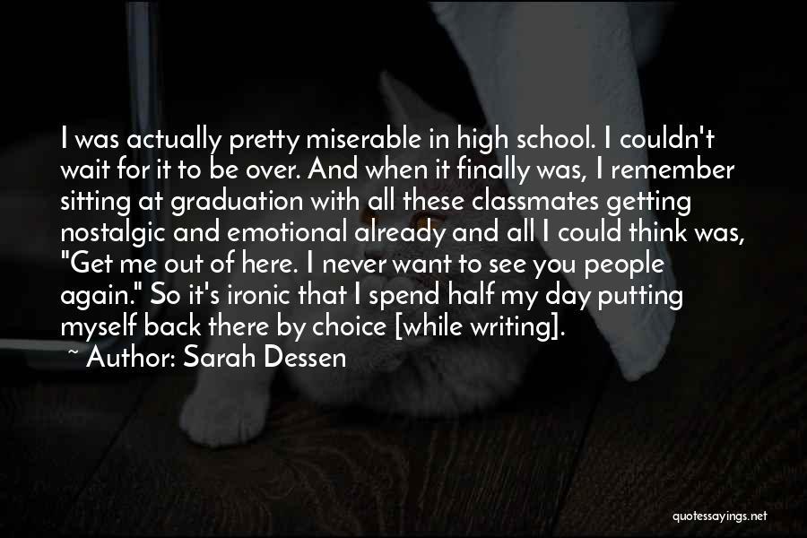 High School Classmates Quotes By Sarah Dessen