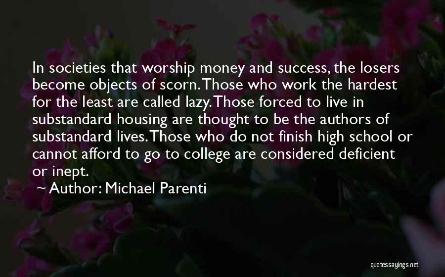 High School Finish Quotes By Michael Parenti