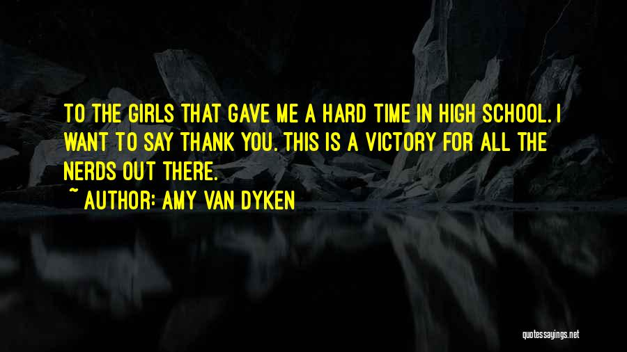 High Times Quotes By Amy Van Dyken