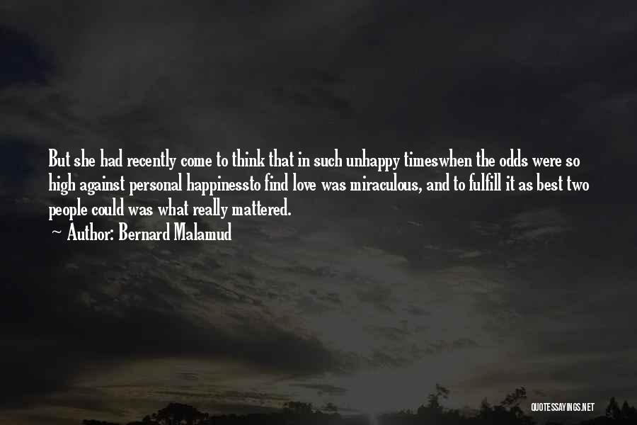 High Times Quotes By Bernard Malamud
