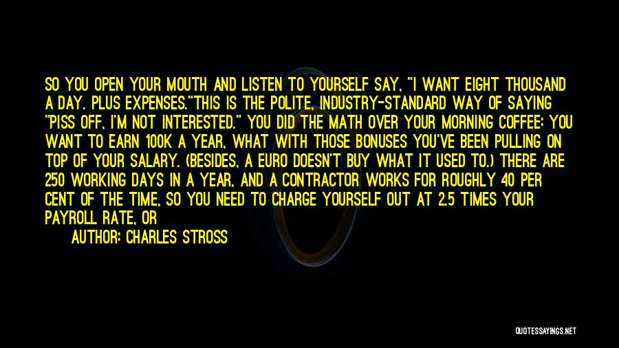 High Times Quotes By Charles Stross