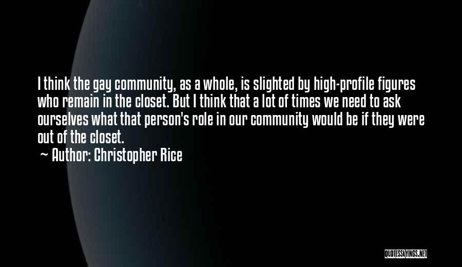 High Times Quotes By Christopher Rice