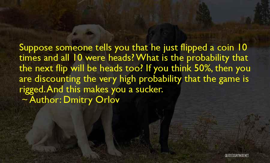 High Times Quotes By Dmitry Orlov