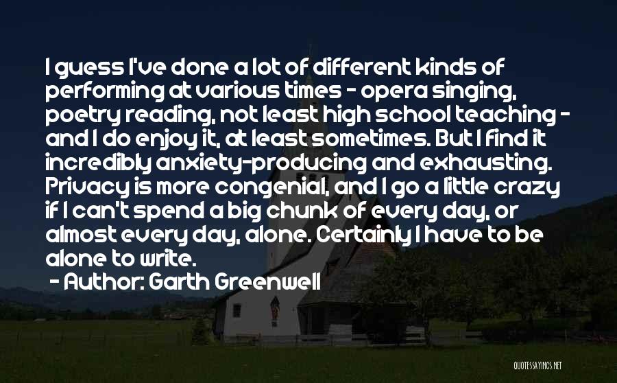 High Times Quotes By Garth Greenwell