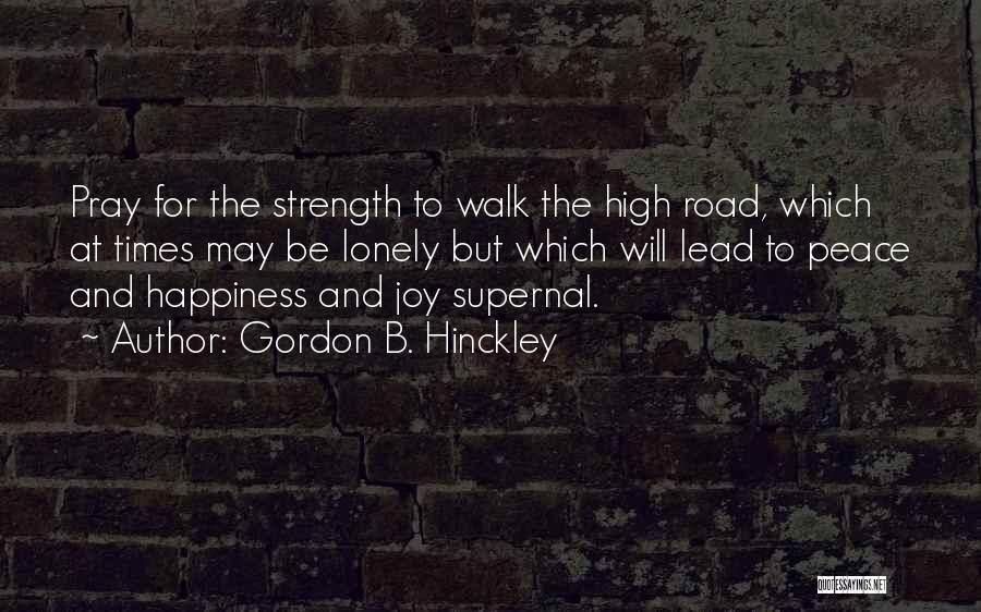 High Times Quotes By Gordon B. Hinckley