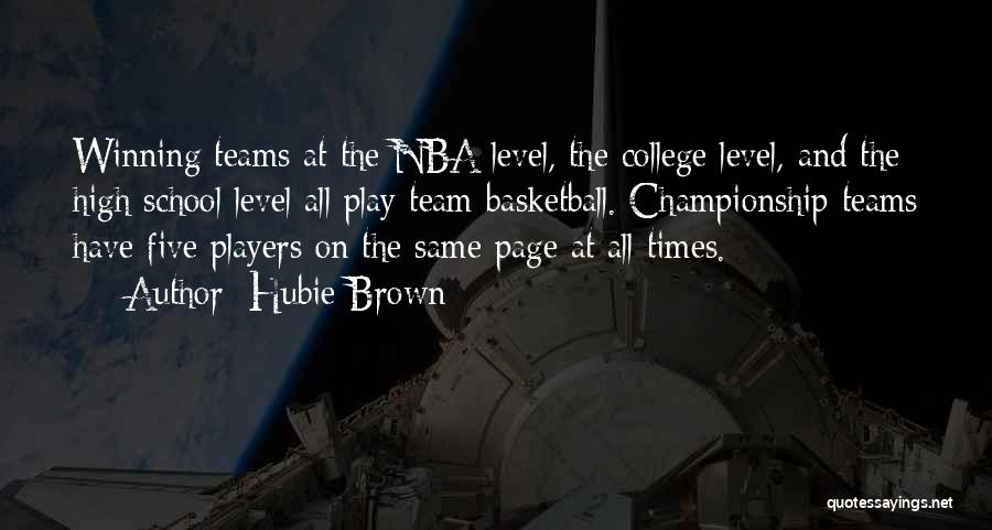High Times Quotes By Hubie Brown