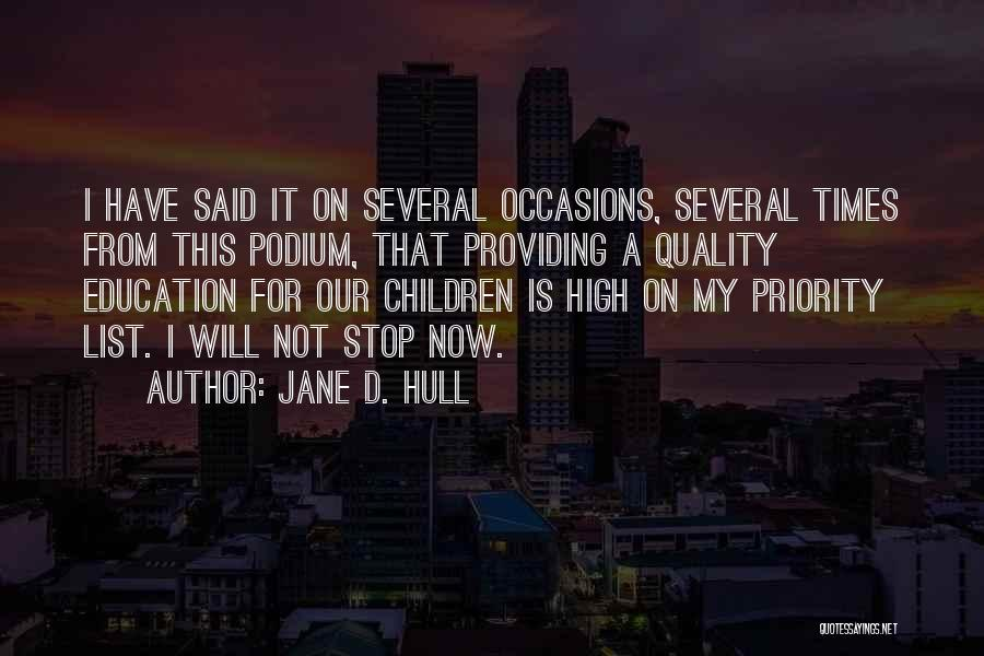High Times Quotes By Jane D. Hull