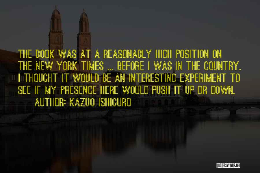 High Times Quotes By Kazuo Ishiguro