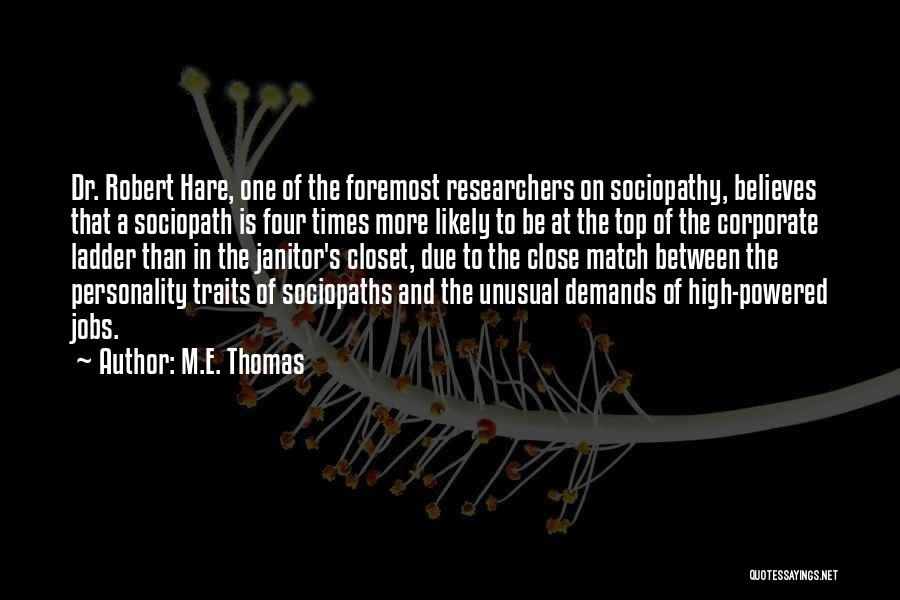 High Times Quotes By M.E. Thomas