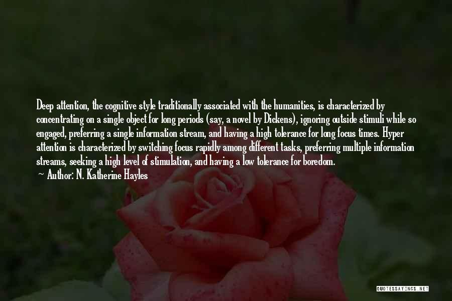 High Times Quotes By N. Katherine Hayles