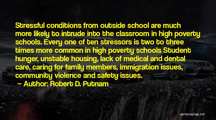 High Times Quotes By Robert D. Putnam