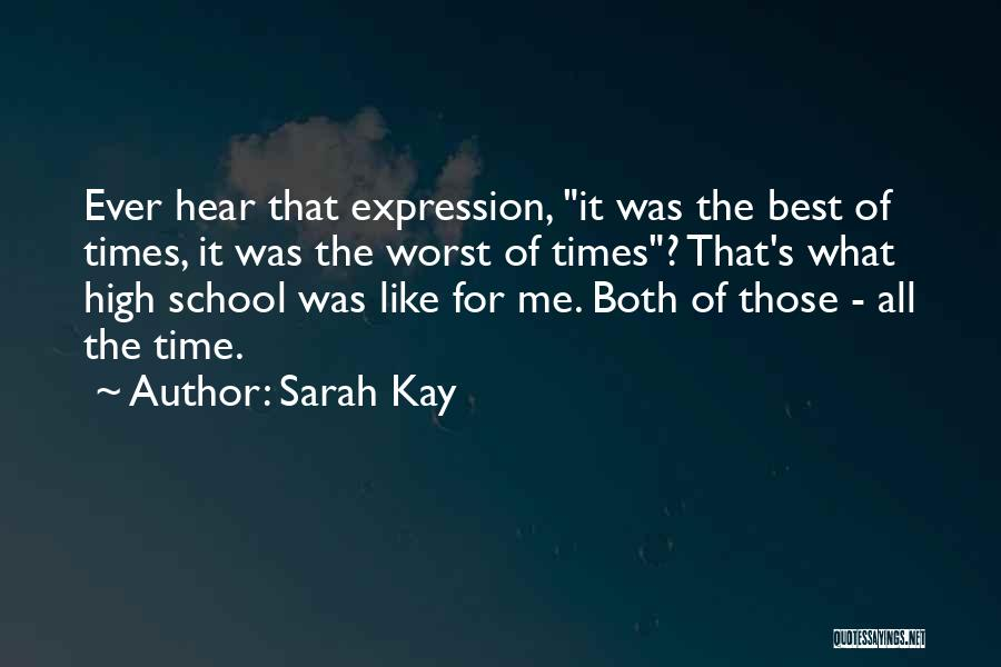 High Times Quotes By Sarah Kay