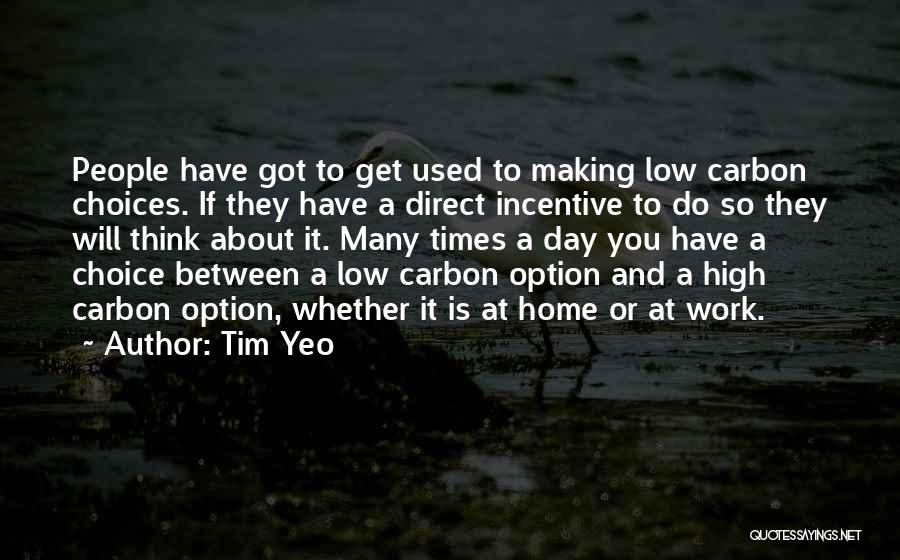 High Times Quotes By Tim Yeo
