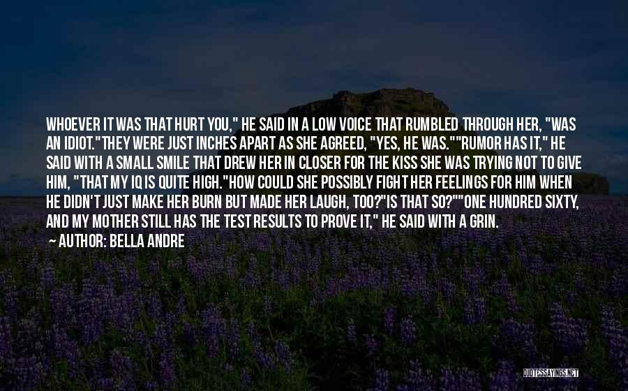 High Voice Quotes By Bella Andre