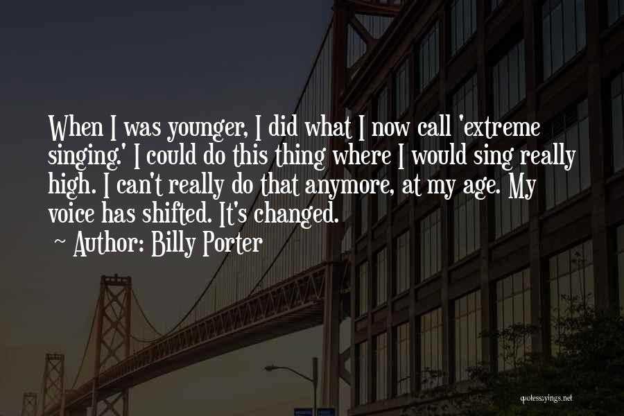 High Voice Quotes By Billy Porter