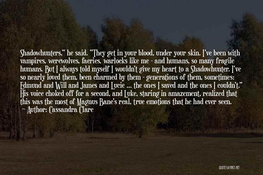 High Voice Quotes By Cassandra Clare