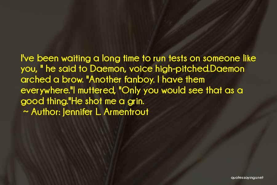 High Voice Quotes By Jennifer L. Armentrout