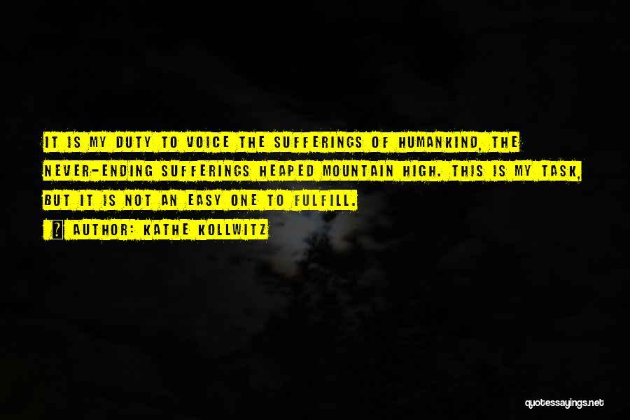High Voice Quotes By Kathe Kollwitz