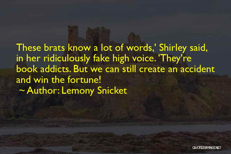 High Voice Quotes By Lemony Snicket