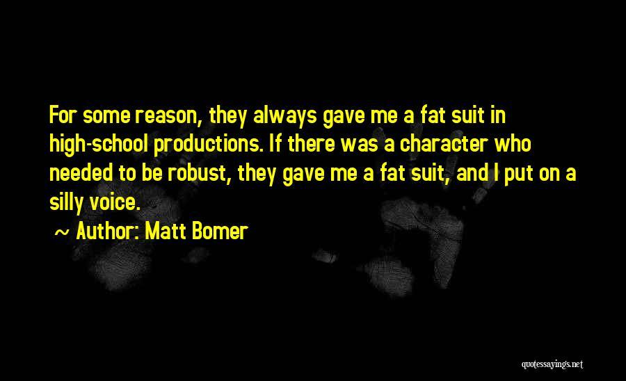 High Voice Quotes By Matt Bomer