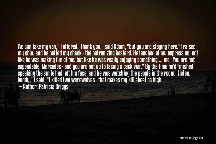 High Voice Quotes By Patricia Briggs