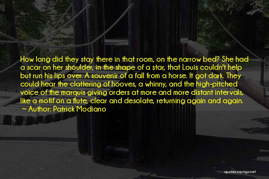 High Voice Quotes By Patrick Modiano