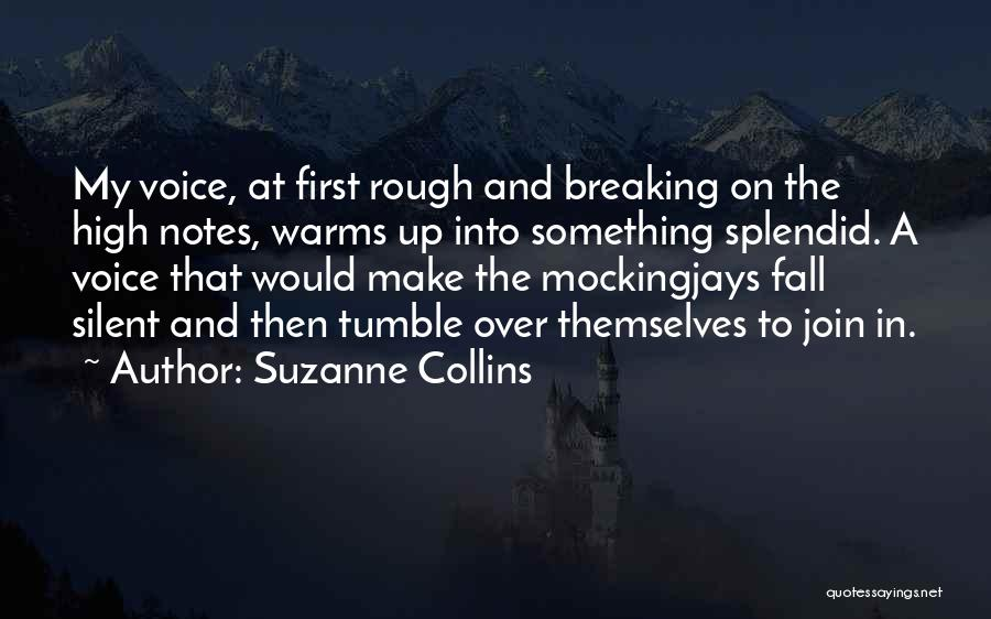 High Voice Quotes By Suzanne Collins