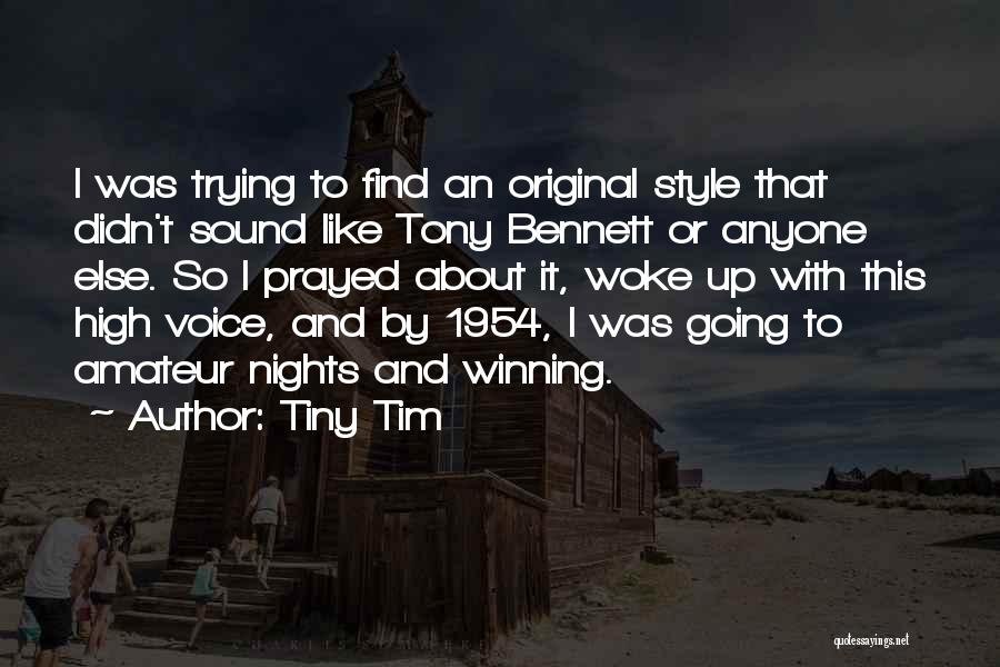 High Voice Quotes By Tiny Tim