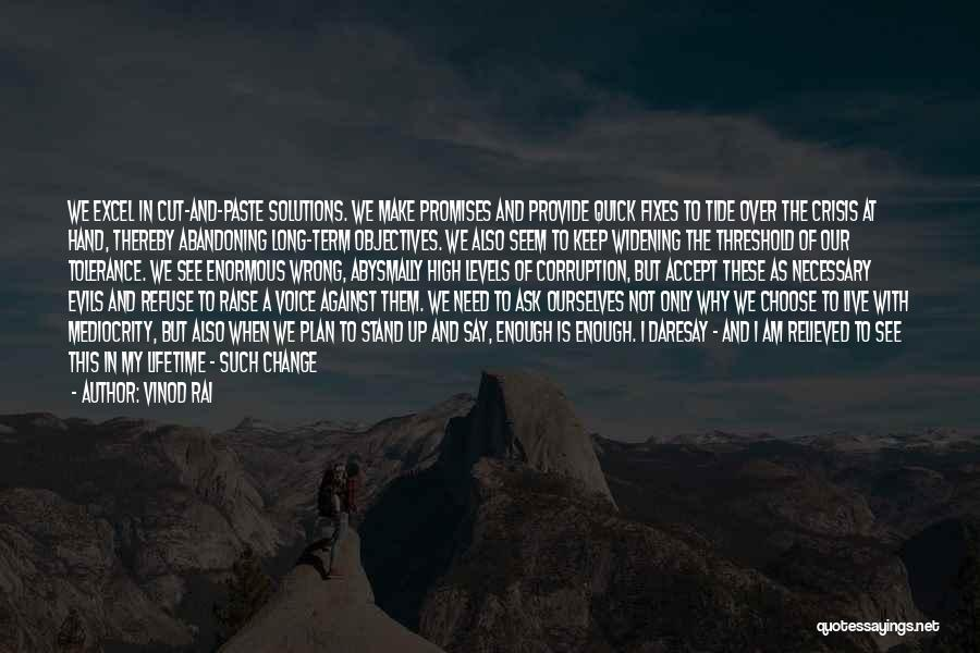 High Voice Quotes By Vinod Rai