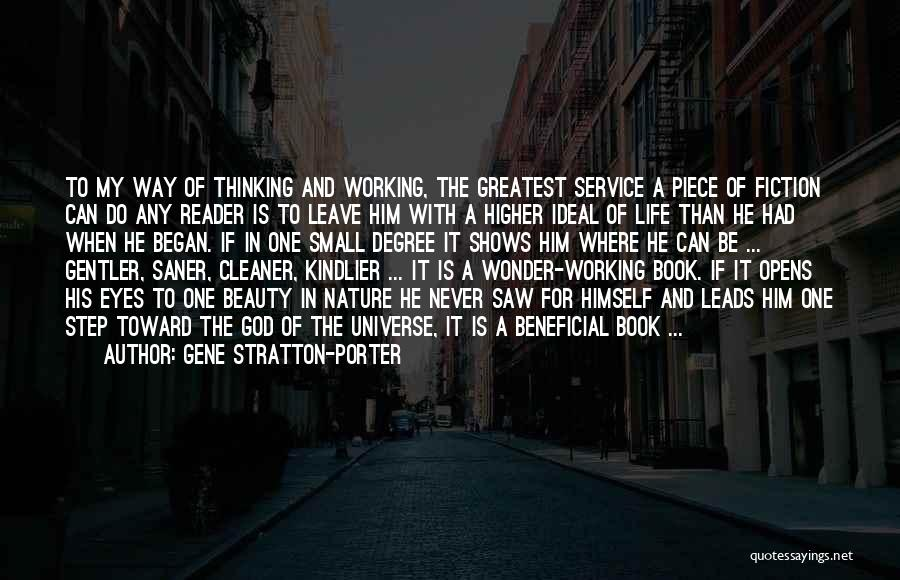 Higher Thinking Quotes By Gene Stratton-Porter