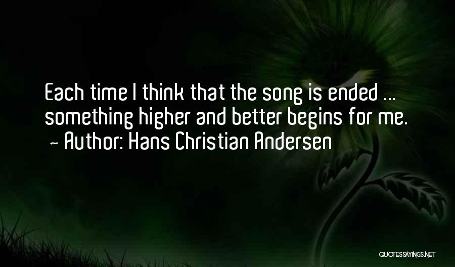Higher Thinking Quotes By Hans Christian Andersen