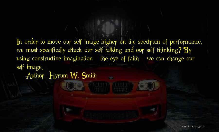Higher Thinking Quotes By Hyrum W. Smith