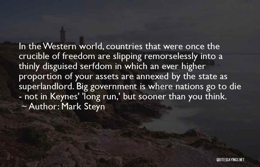Higher Thinking Quotes By Mark Steyn