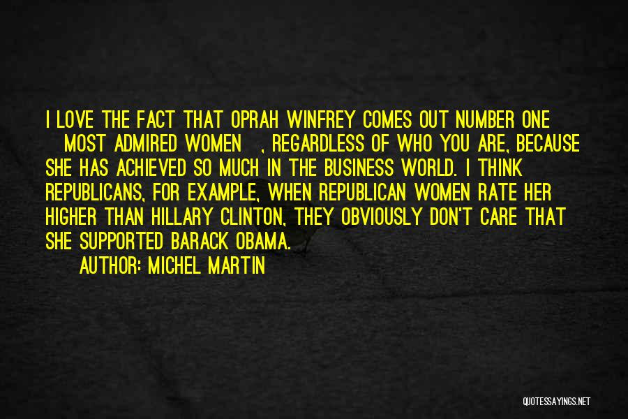 Higher Thinking Quotes By Michel Martin