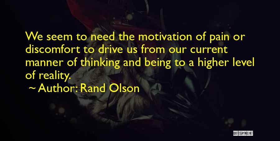 Higher Thinking Quotes By Rand Olson
