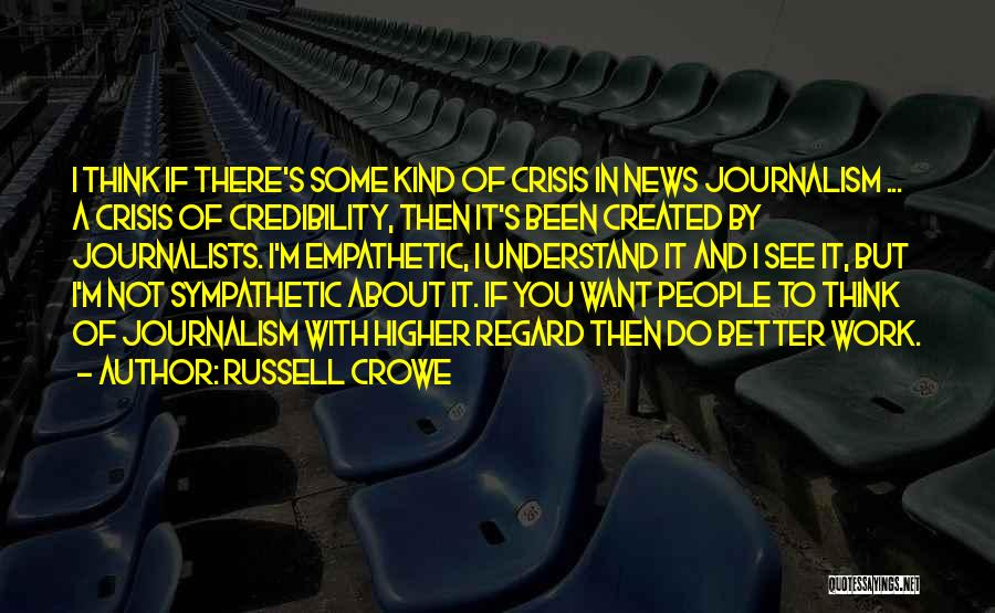 Higher Thinking Quotes By Russell Crowe