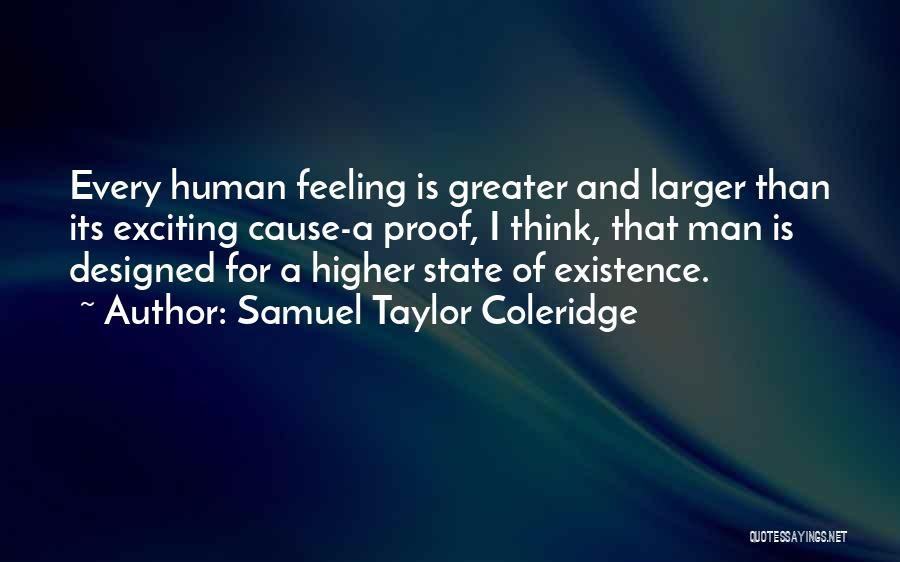 Higher Thinking Quotes By Samuel Taylor Coleridge