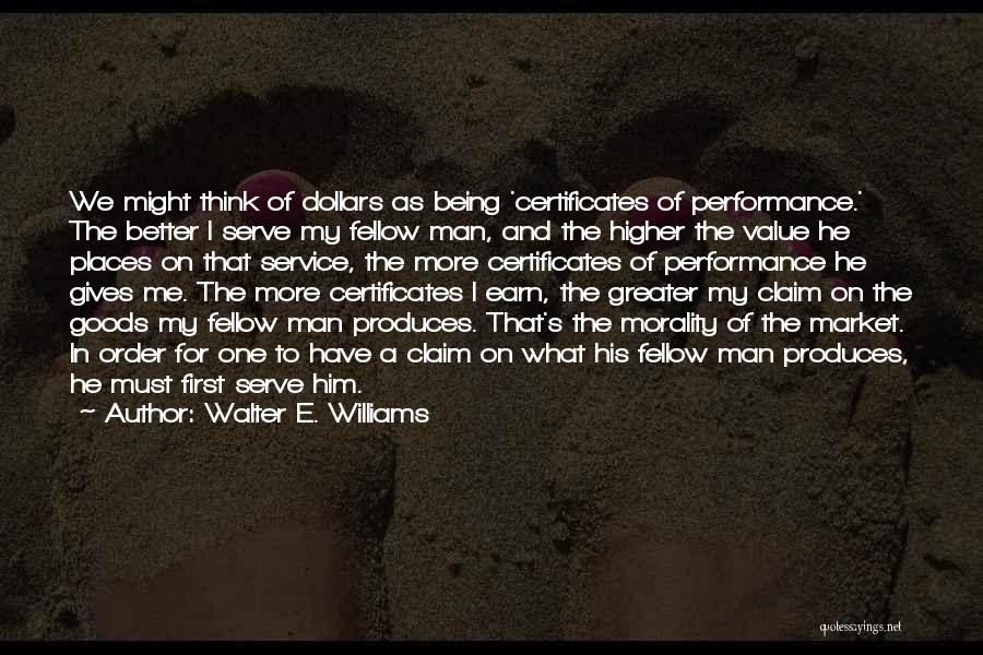 Higher Thinking Quotes By Walter E. Williams