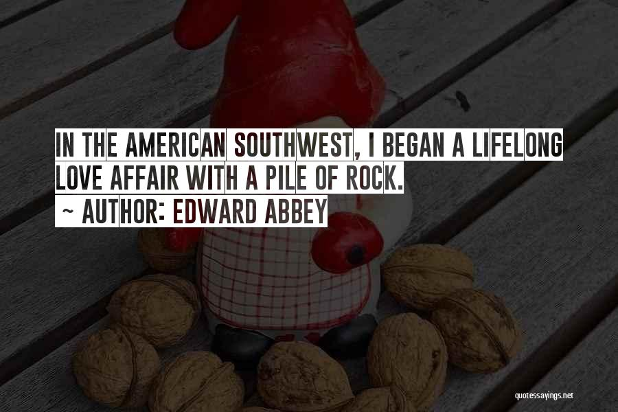 Hiking Climbing Quotes By Edward Abbey