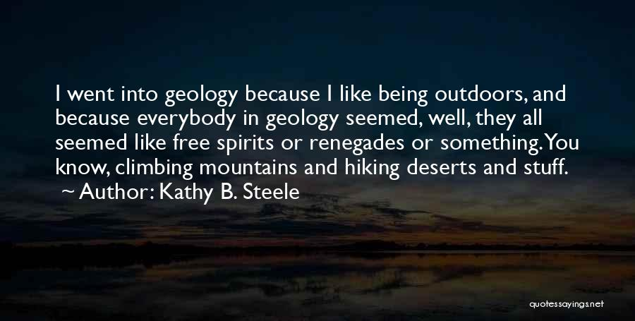 Hiking Climbing Quotes By Kathy B. Steele